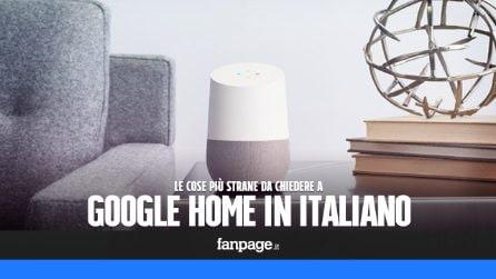 Le cose più strane da chiedere a Google Home in italiano