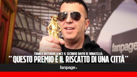 """Franco Ricciardi: """"Questo David di Donatello è il riscatto delle periferie"""""""