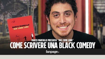 """""""Due come loro"""", l'ultimo romanzo di Marco Marsullo: """"Ecco i segreti per la black comedy perfetta"""""""