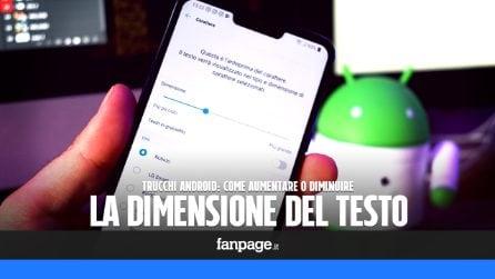 Come ingrandire (o rimpicciolire) il testo e le scritte in Android