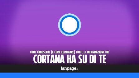 Cortana ha accesso a tutte le tue informazioni: ecco come gestirle ed eliminarle