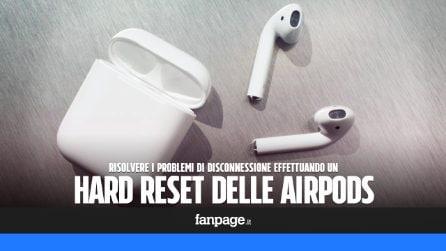 Se le tue AirPods non funzionano o si disconnettono (singolarmente) segui questa procedura