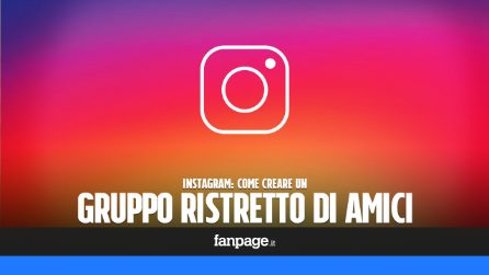 Trucchi Instagram: come creare un gruppo di amici ristretti