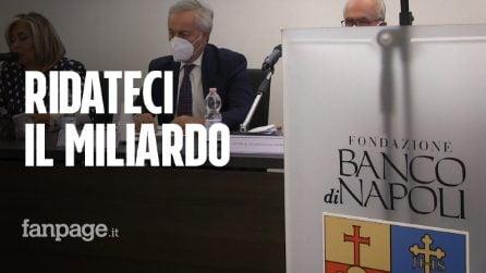 """Crac Banco di Napoli, la Fondazione fa ricorso: """"Lo Stato ci deve 1 miliardo di euro di indennizzo"""""""