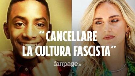"""Chiara Ferragni e il pensiero per la morte di Willy: """"Cancelliamo la cultura fascista in Italia"""""""