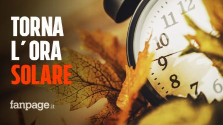 Torna l'ora solare, lancetta indietro di un'ora domenica 25 ottobre: tutti i vantaggi e svantaggi
