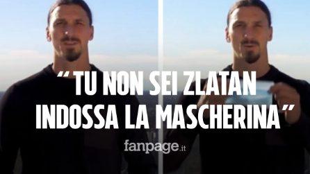 "Ibrahimovic testimonial contro il Coronavirus: ""Tu non sei Zlatan, indossa la mascherina"""