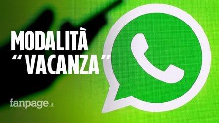 """WhatsApp, arriva la nuova modalità """"vacanza"""": ecco come funziona e a cosa serve"""