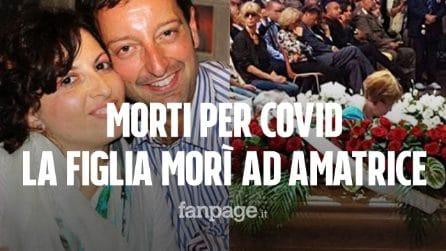 Coniugi morti per Covid a poche ore di distanza, persero la figlia nel terremoto di Amatrice