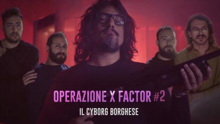 Operazione X FACTOR #2 (Alessandro Borghese Impazzisce)