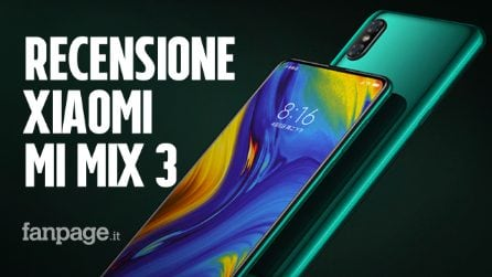 Recensione Xiaomi Mi Mix 3, lo slider magnetico ritorna in uno smartphone borderless (quasi) perfetto