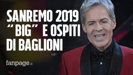 """Sanremo 2019: tutti i """"Big"""" e gli ospiti di Baglioni all'Ariston"""