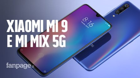 Presentati Xiaomi Mi 9 e Mi Mix 3 5G: tutto quello che devi sapere sui nuovi smartphone