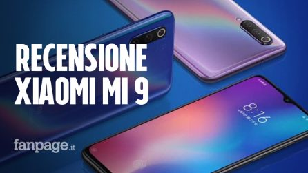 Recensione Xiaomi Mi 9: è velocissimo, ma potrebbe fare molto meglio con un software migliore