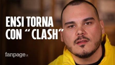 """""""Clash"""", il nuovo disco di Ensi: """"Il freestyle non mi interessa più, ora penso più alle liriche"""""""