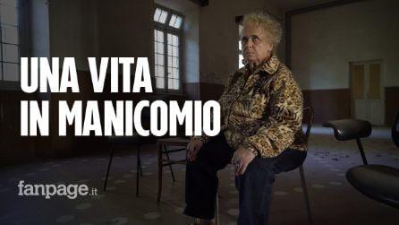 """Armida ha vissuto 30 anni in manicomio: """"Vi racconto le torture che ho subito"""""""