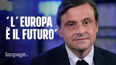 """Carlo Calenda: """"Siamo in mano a due ragazzini. Togliere gli 80 euro per la flat tax? Da matti"""""""