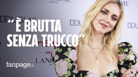 """Chiara Ferragni offesa da mamma 40enne che dice alla figlia: """"Non vedi, è brutta senza trucco"""""""