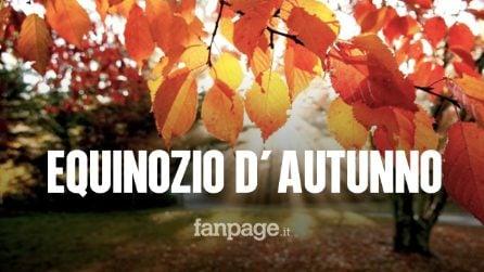 Equinozio d'autunno 2019, arrivederci all'estate: ma di cosa si tratta?
