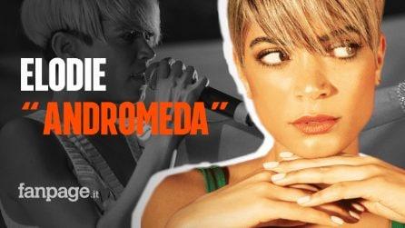 """Sanremo 2020, Elodie: il significato della canzone """"Andromeda"""""""