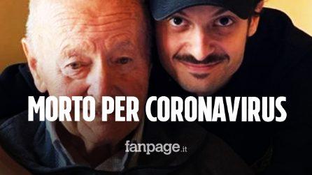 """Morto il nonno di Fabio Rovazzi contagiato dal Covid-19: """"Sei stato il migliore"""""""