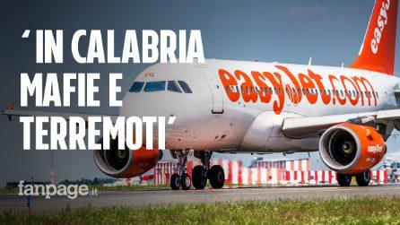 """""""Calabria senza turisti perché ci sono mafie e terremoti"""", EasyJet si scusa e cancella tutto"""