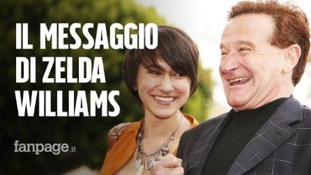 """6 anni senza Robin Williams, la figlia Zelda: """"Oggi niente social, è dura leggere ricordi di altri"""""""