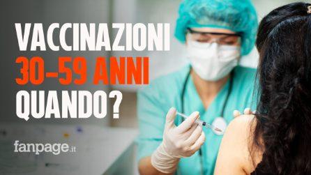 Vaccinazioni anti Covid nella fascia d'età 30-59 anni: ecco quando inizieranno