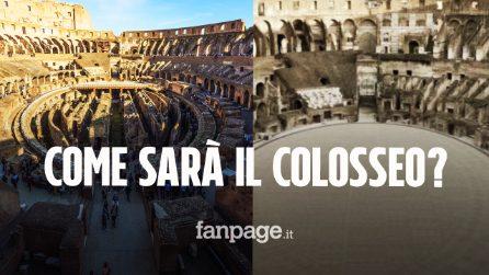L'arena del Colosseo sarà ricostruita entro il 2023: ecco come apparirà il monumento