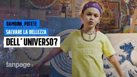 Bambini, potete salvare la bellezza dell'universo?