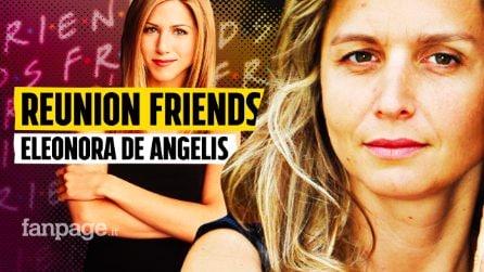 """Friends Reunion, Eleonora De Angelis voce di Rachel: """"Manca mio fratello Vittorio, doppiava Joey"""""""