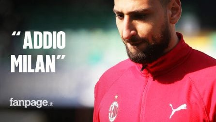 """L'addio al Milan di Gigio Donnarumma: """"Ho vissuto anni straordinari che non dimenticherò mai"""""""