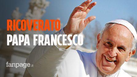 Papa Francesco ricoverato al Gemelli: deve sottoporsi a un intervento chirurgico
