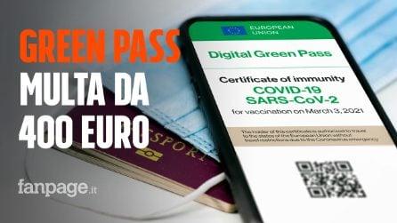 Green Pass, fino a 400 euro di multa per chi non lo possiede: le nuove regole del certificato